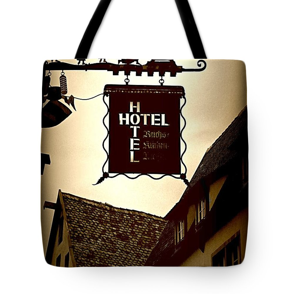 Hotel Sign Tote Bag featuring the photograph Rothenburg Hotel Sign - Digital by Carol Groenen