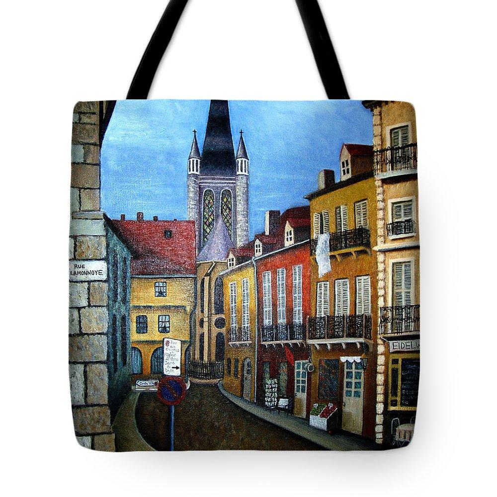 Street Scene Tote Bag featuring the painting Rue Lamonnoye In Dijon France by Nancy Mueller