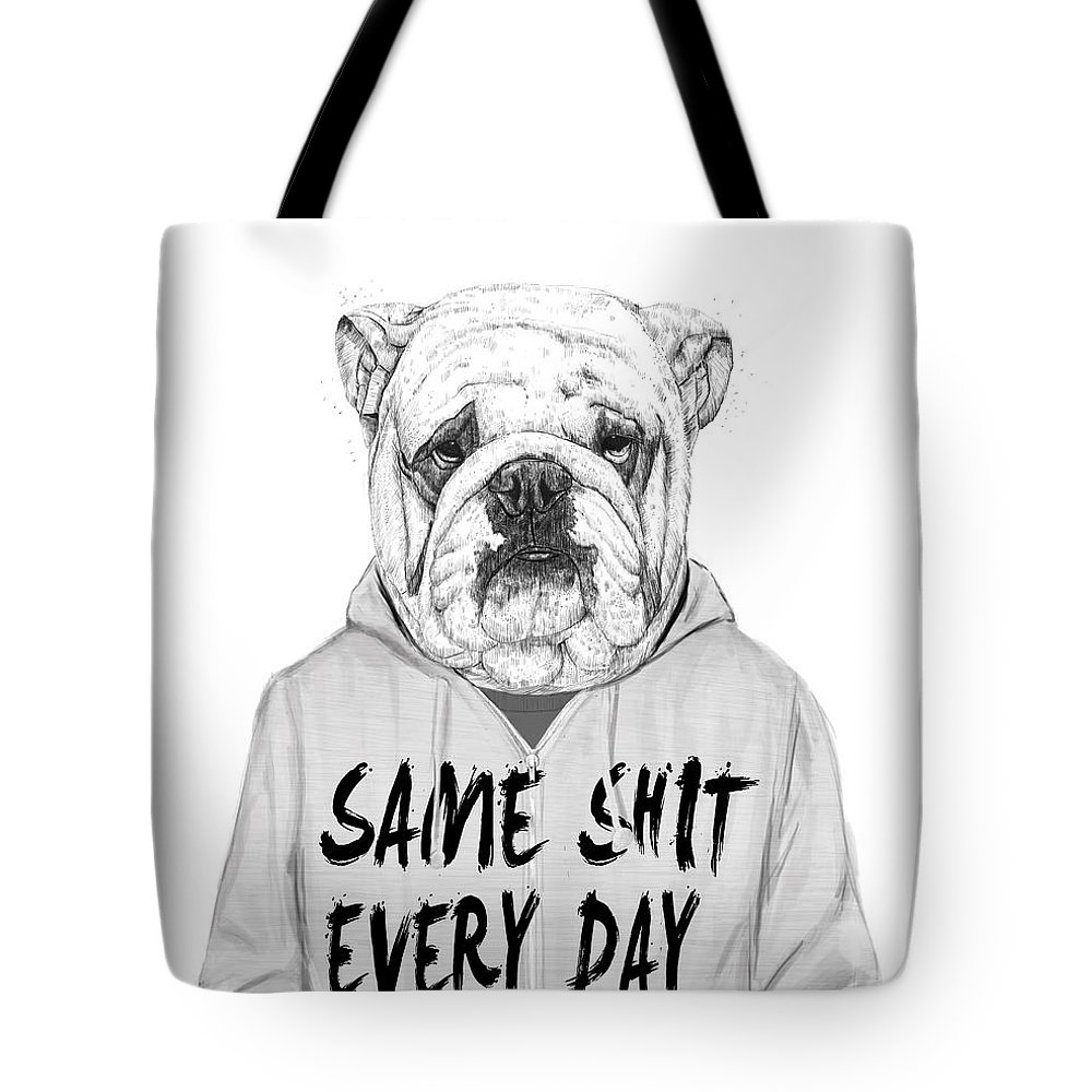 Dog Tote Bag featuring the mixed media Same Shit... by Balazs Solti