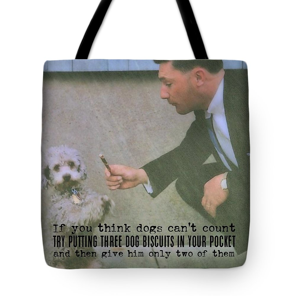Dog Tote Bag featuring the photograph Say Please Quote by JAMART Photography