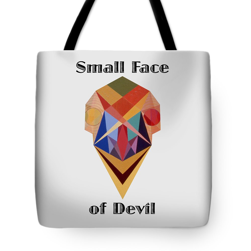 Painting Tote Bag featuring the painting Small Face of Devil text by Michael Bellon
