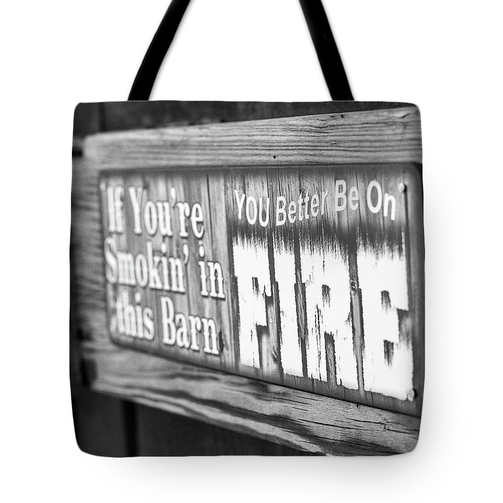 Barn Sign Tote Bag featuring the photograph Smok'n by Martina Schneeberg-Chrisien