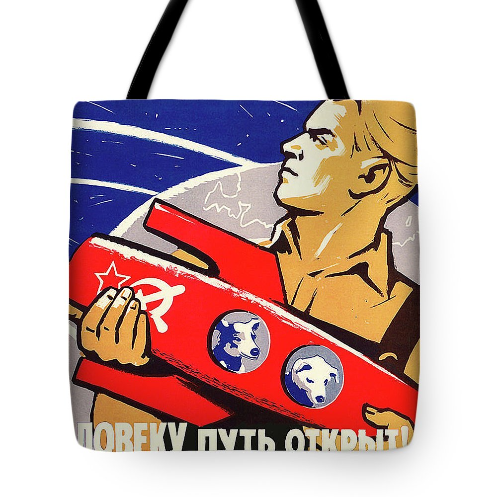 55edaf033ae Soviet Propaganda Tote Bag featuring the painting Soviet Propaganda From Space  Race Era by Long Shot