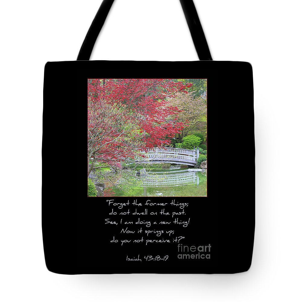 Isaiah 43: 18-19 Tote Bag featuring the photograph Spring Revival by Carol Groenen