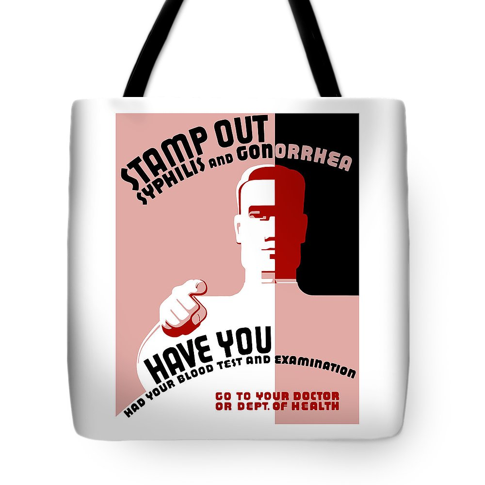 Wpa Tote Bag featuring the mixed media Stamp Out Syphilis And Gonorrhea by War Is Hell Store