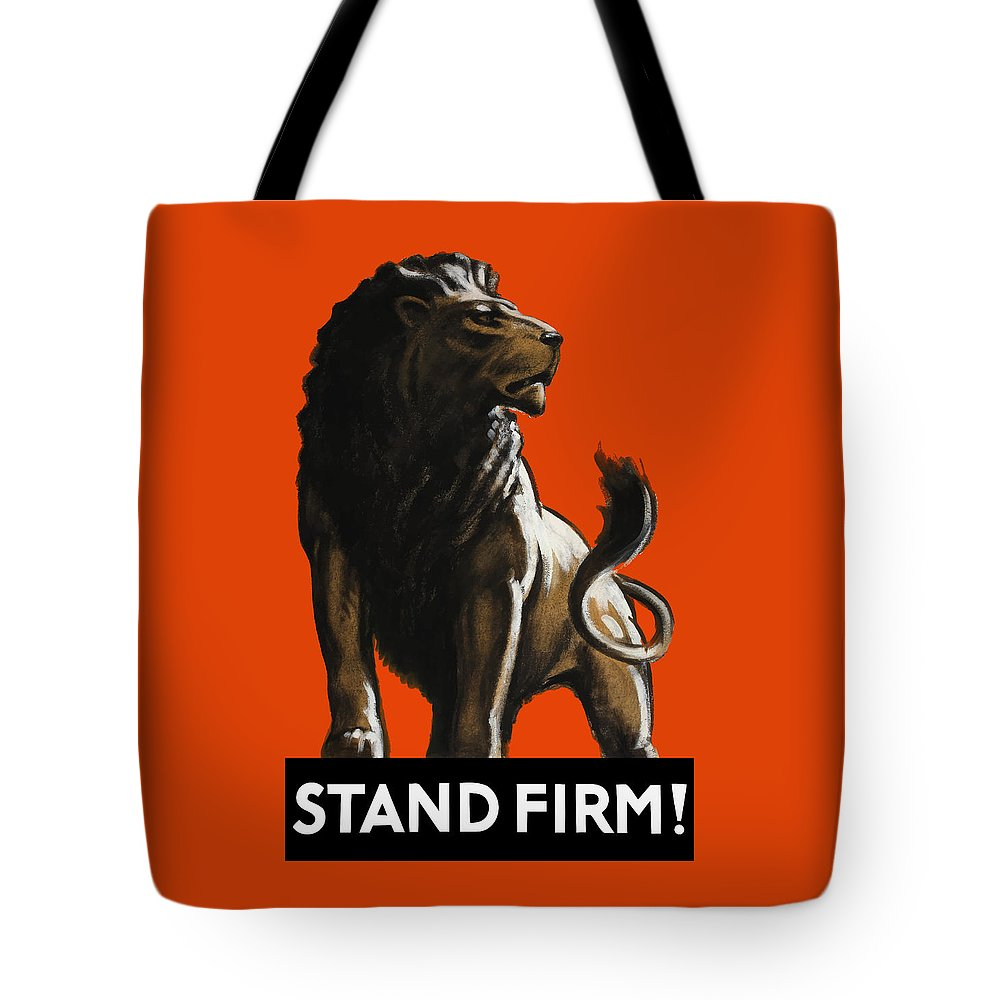 World War Ii Tote Bag featuring the painting Stand Firm Lion - Ww2 by War Is Hell Store