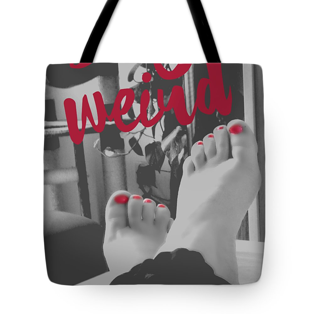 Black And White Tote Bag featuring the photograph Stay weird with proud. by Eskemida Pictures
