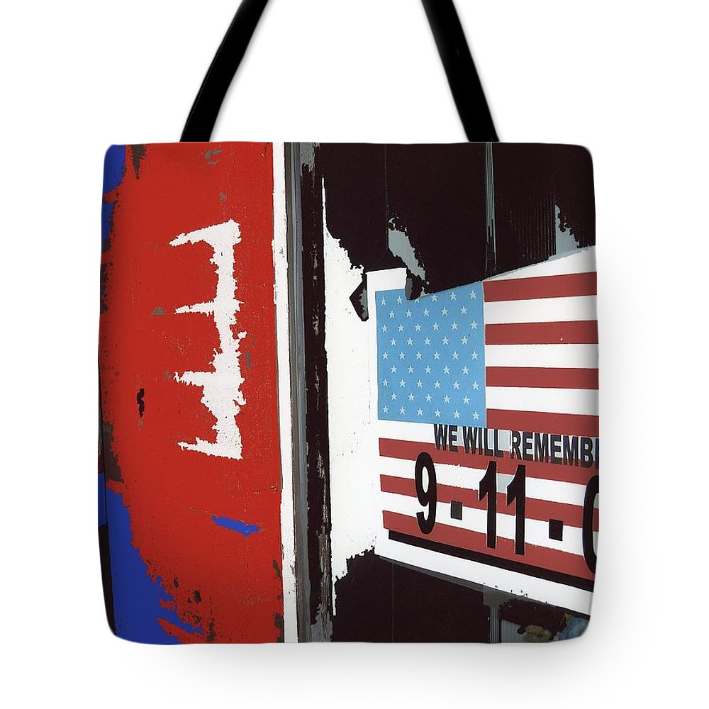 Tattered 9-11 Poster Barbershop Eloy Arizona Xmas 2004 Tote Bag featuring the photograph Tattered 9-11 Poster Barbershop Eloy Arizona Xmas 2004-2008 by David Lee Guss