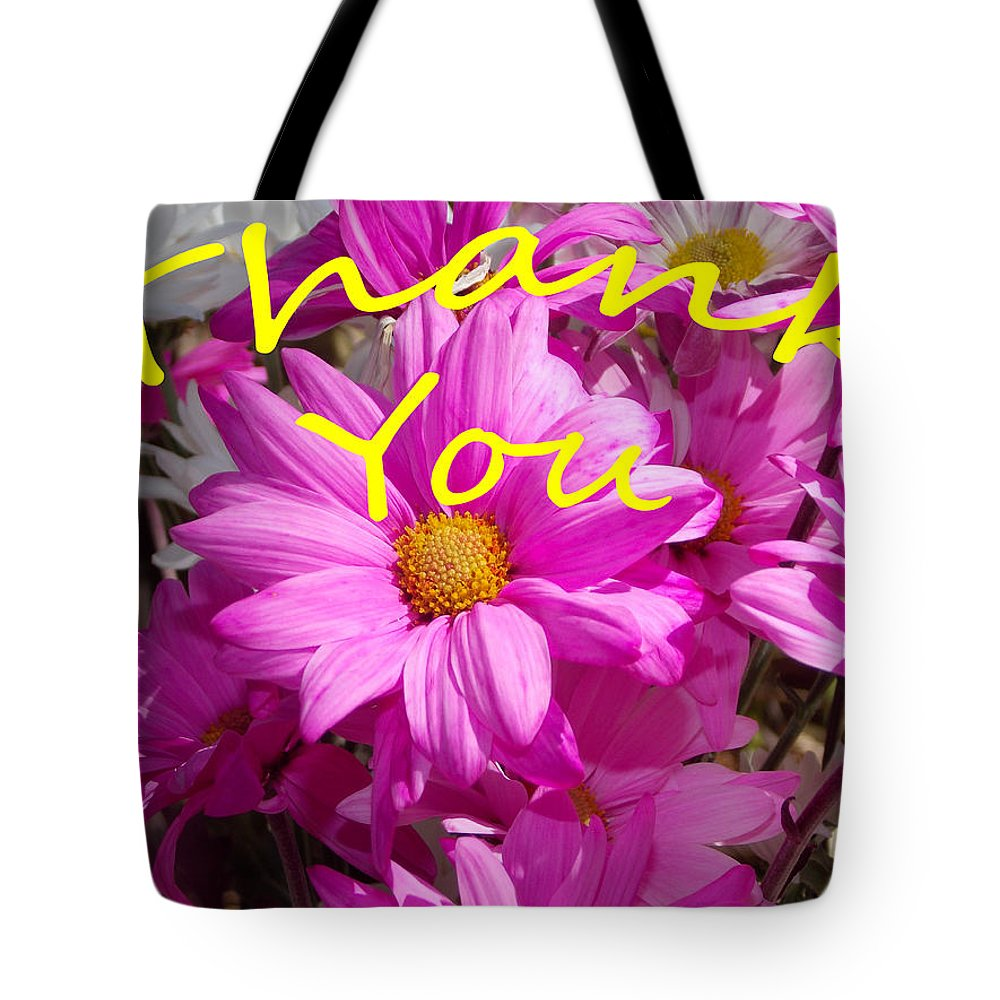 Flower Tote Bag featuring the photograph Thank You by Bob Johnson