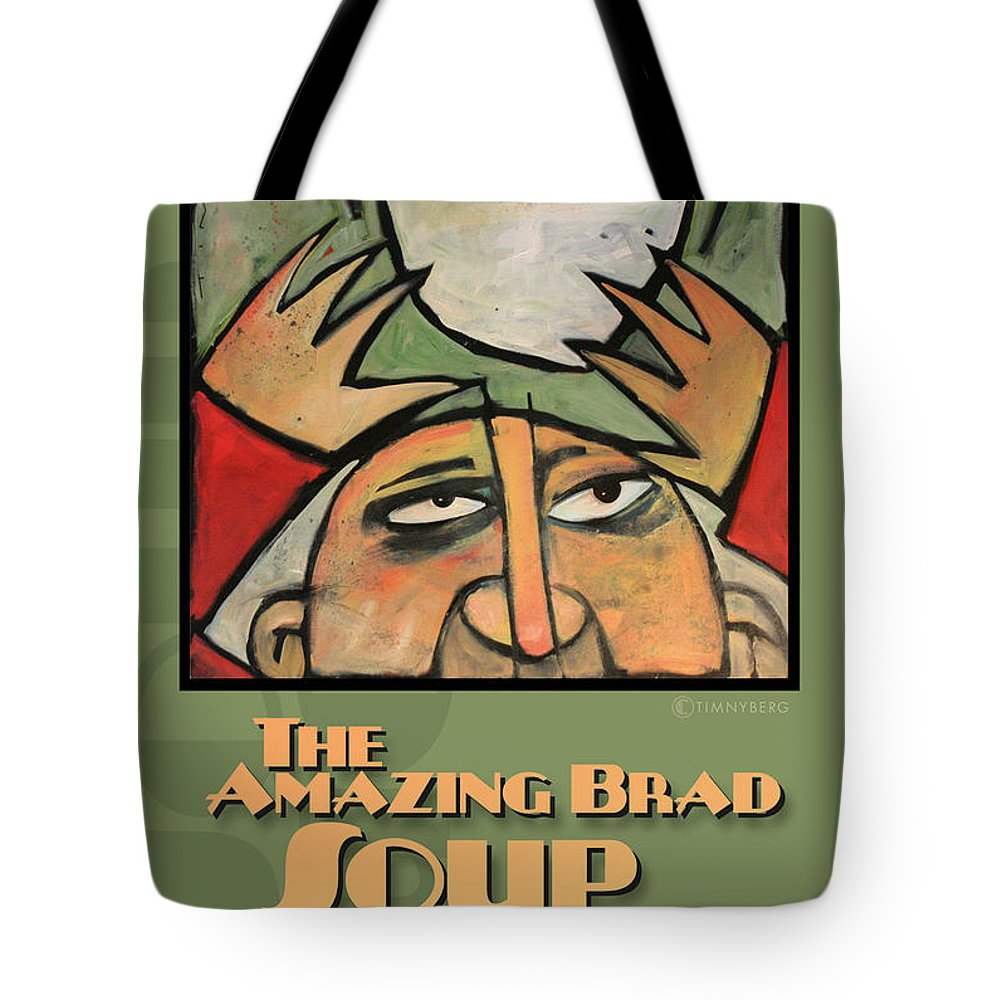 Soup Tote Bag featuring the painting The Amazing Brad Soup Juggler Poster by Tim Nyberg