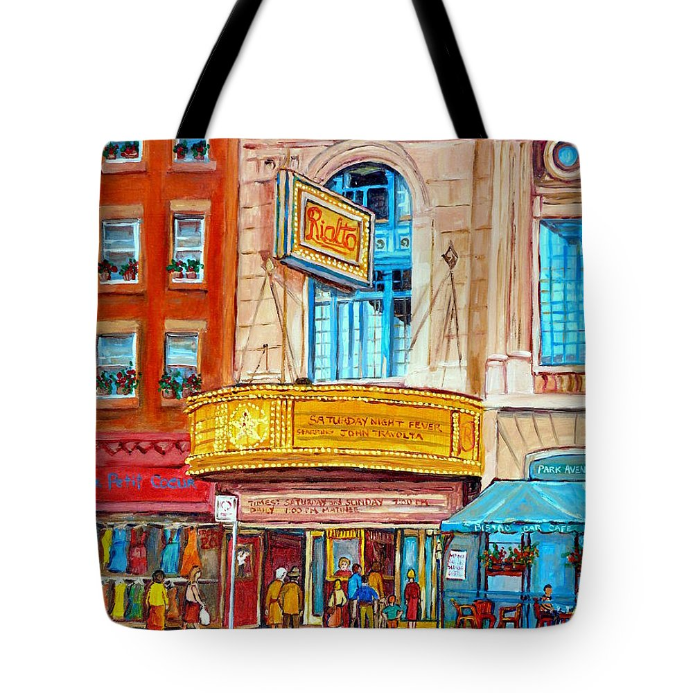 Montreal Tote Bag featuring the painting The Rialto Theatre Montreal by Carole Spandau