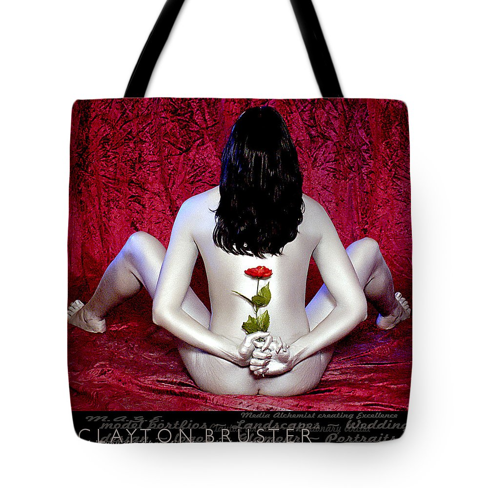 Clay Tote Bag featuring the photograph The Rose by Clayton Bruster