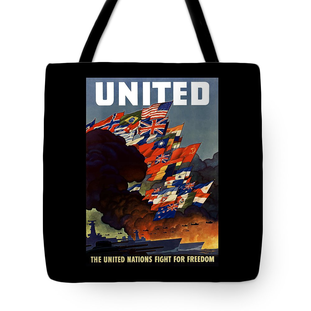 Propaganda Tote Bag featuring the painting The United Nations Fight For Freedom by War Is Hell Store