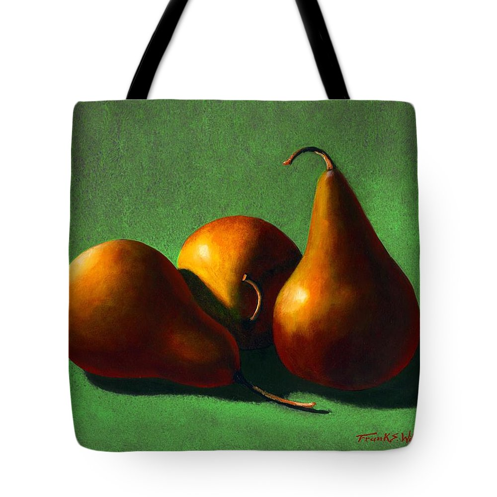 Still Life Tote Bag featuring the painting Three Yellow Pears by Frank Wilson