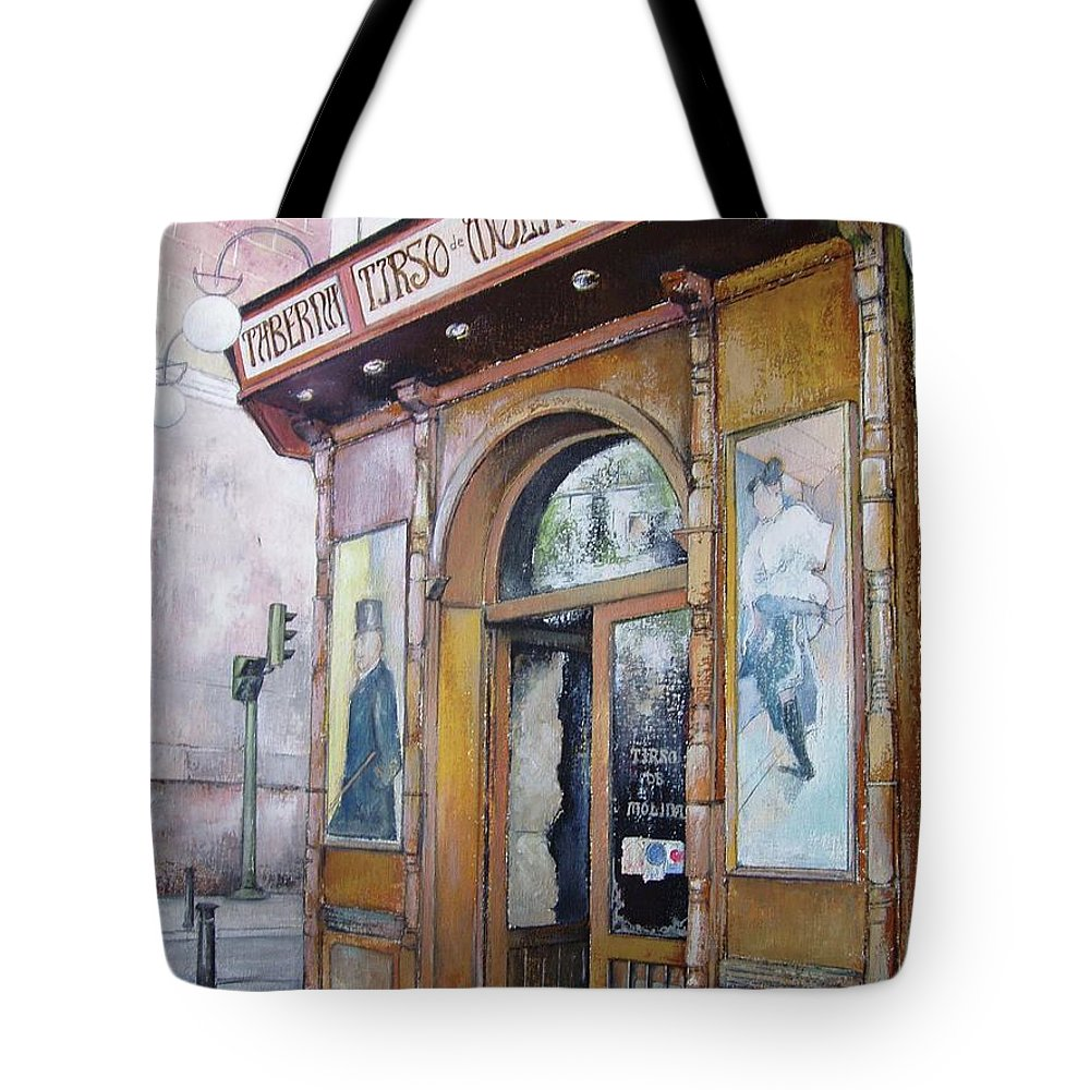 Tirso Tote Bag featuring the painting Tirso De Molina Old Tavern by Tomas Castano