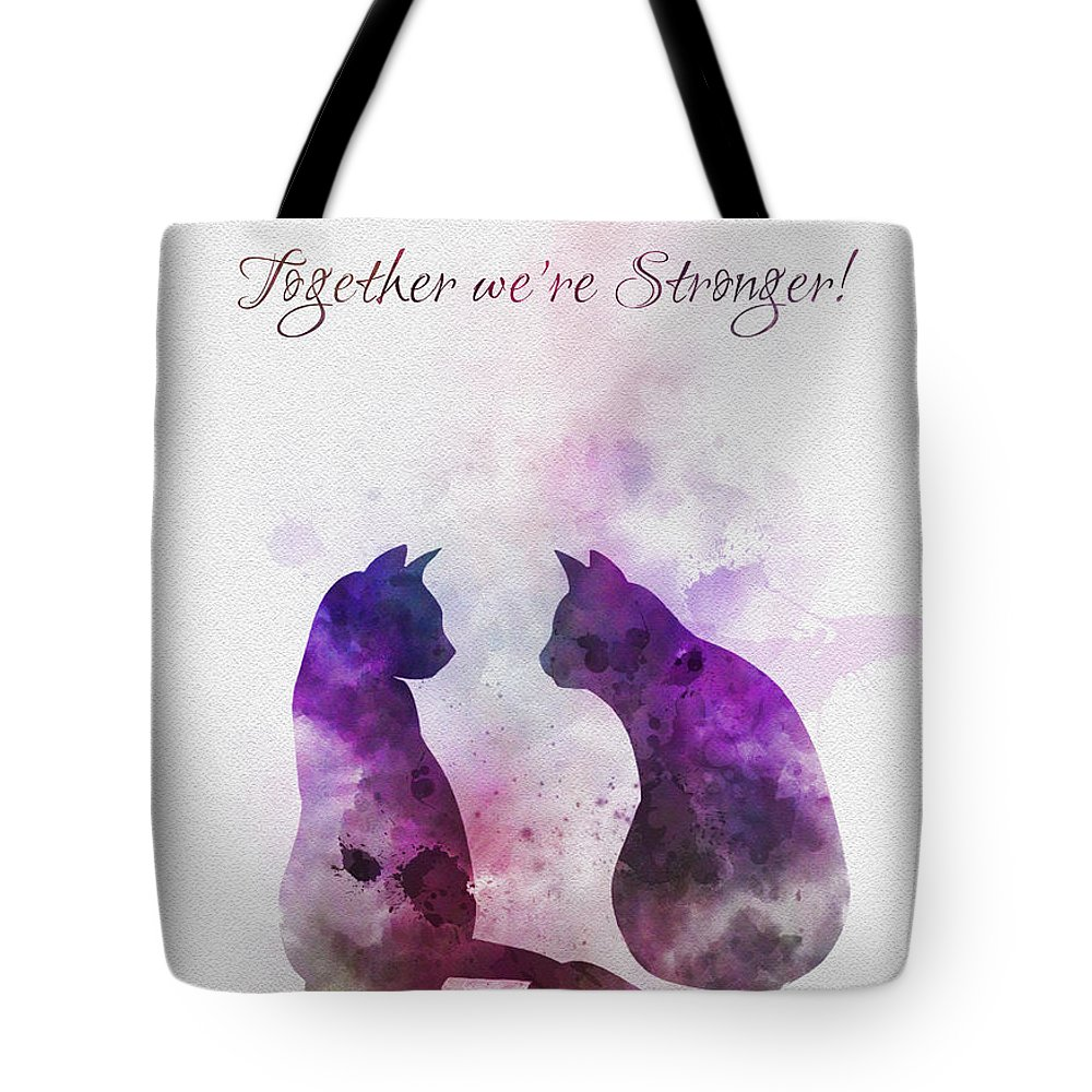 Cat Tote Bag featuring the mixed media Together We're Stronger by My Inspiration