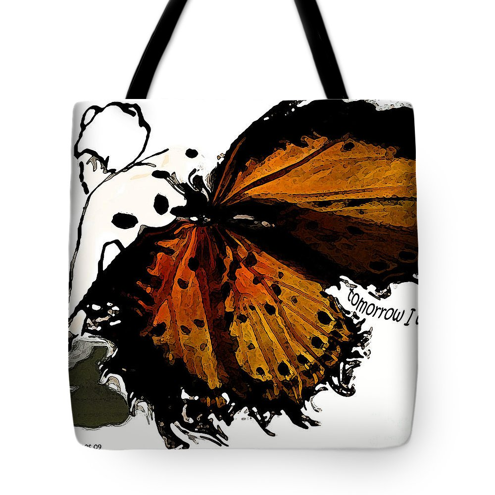 Woman Tote Bag featuring the digital art Tomorrow I Will Be by Shelley Jones