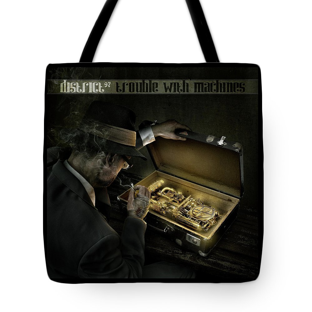 Tote Bag featuring the digital art Trouble With Machines by District 97