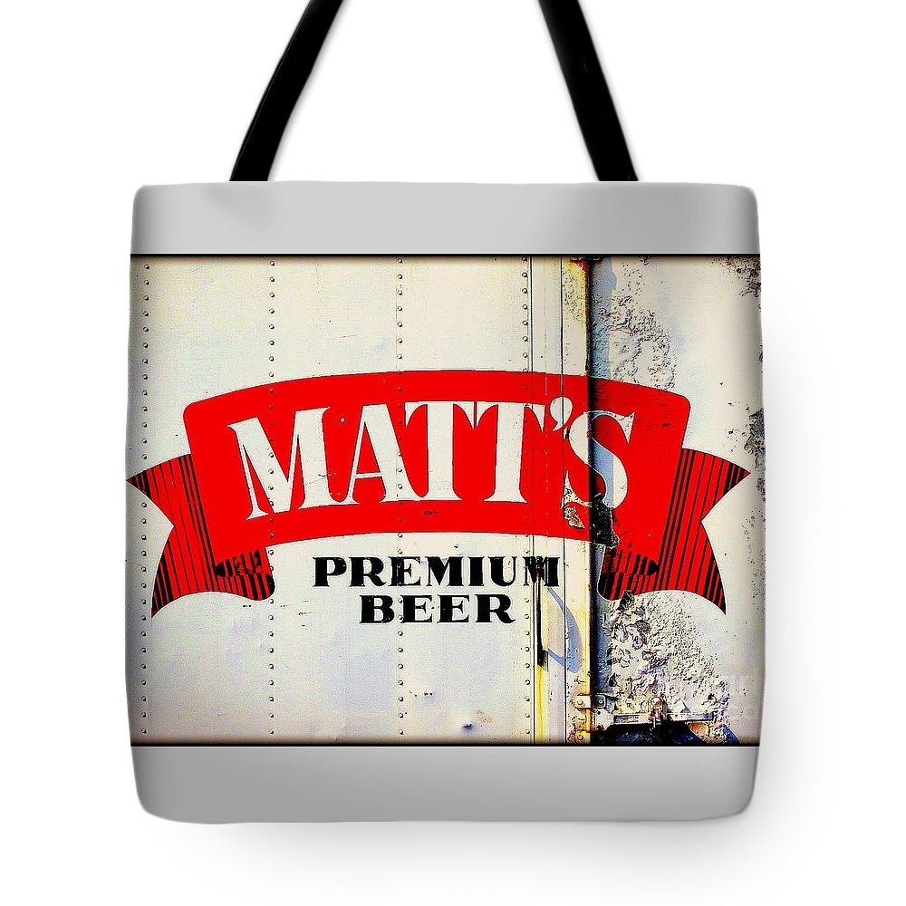 Matt's Premium Beer Tote Bag featuring the photograph Vintage Matt's Premium Beer Sign by Peter Gumaer Ogden