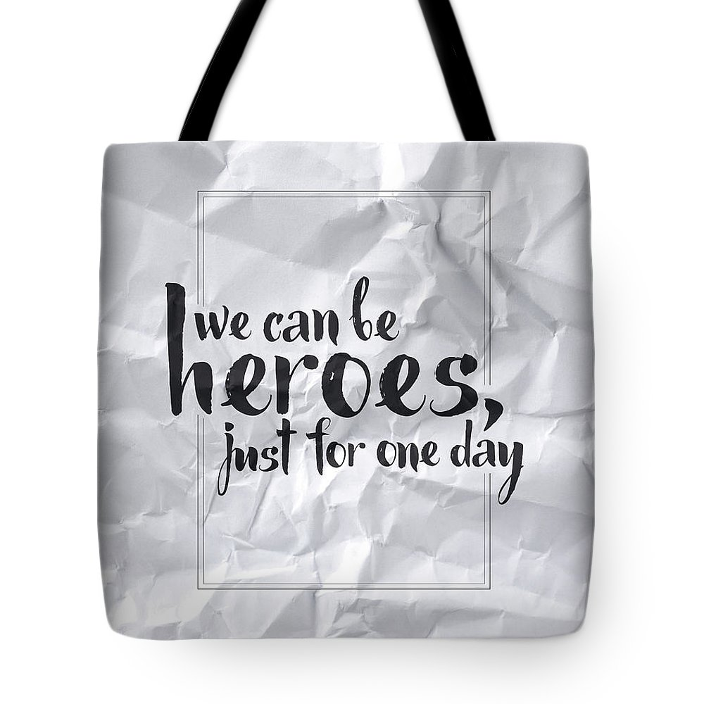 We Can Be Heroes Tote Bag featuring the digital art We Can Be Heroes by Samuel Whitton
