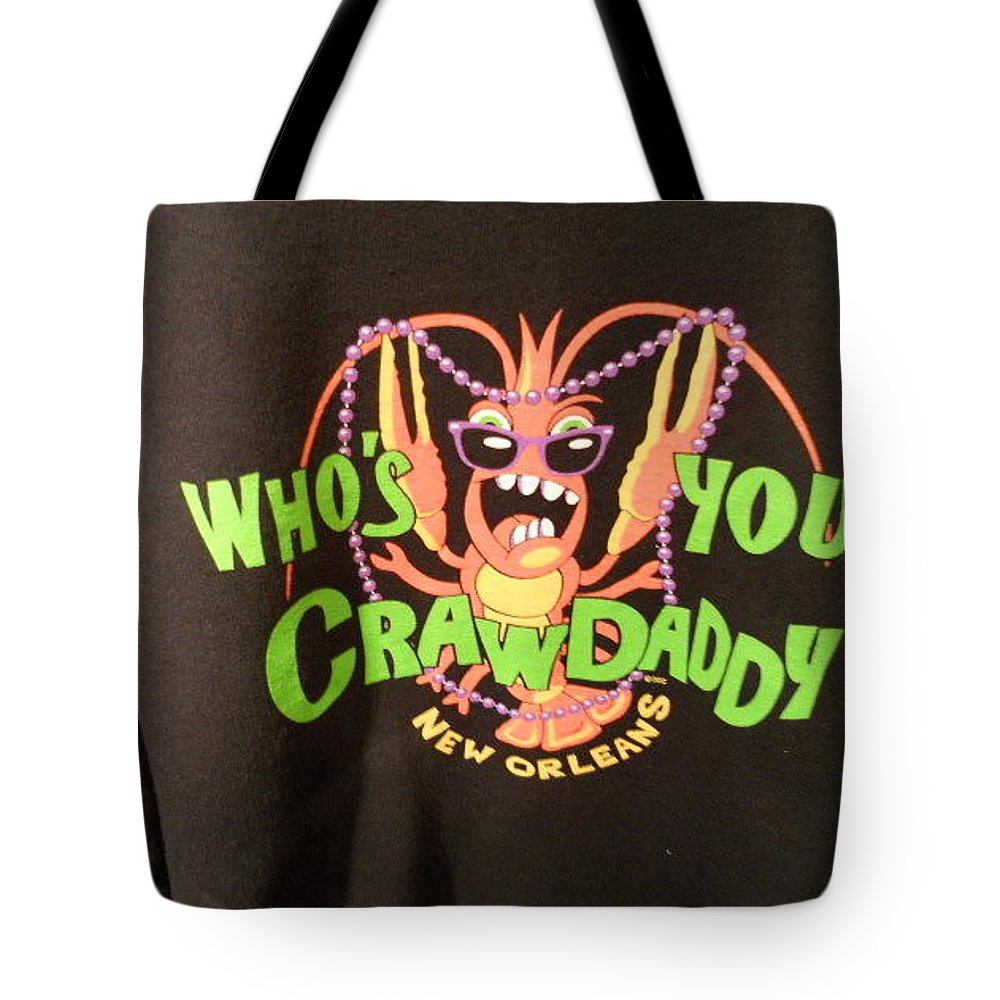Who's Your Crawdaddy Tote Bag featuring the photograph Who Is Your Crawdaddy by Dotti Hannum