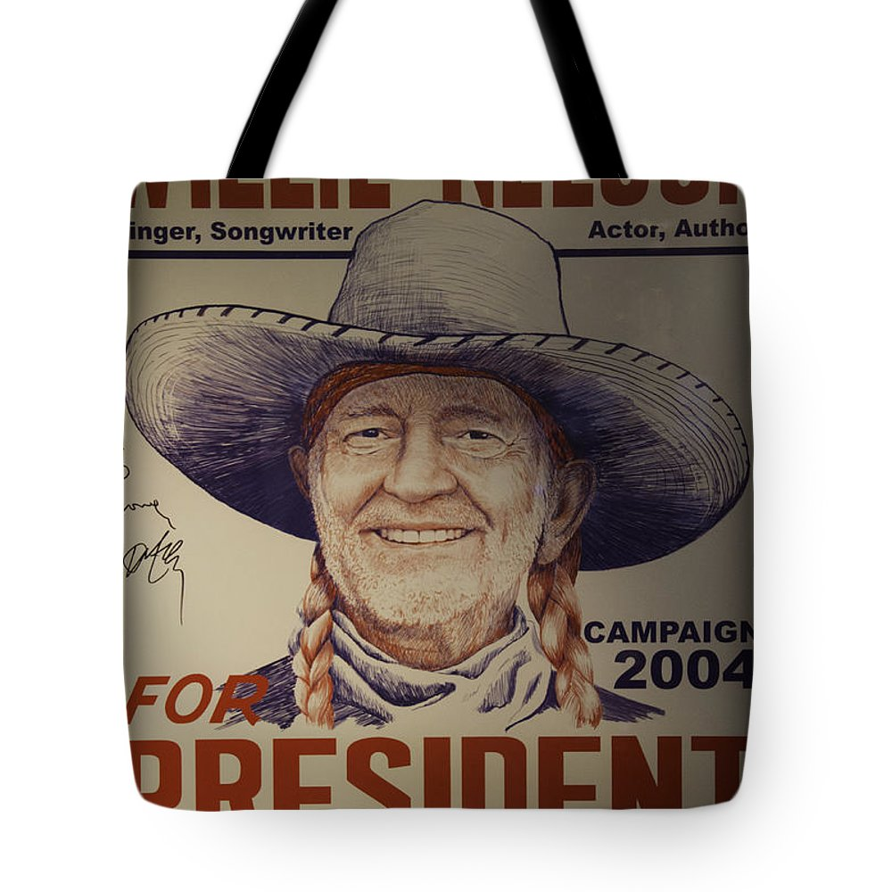 Willie Nelson Tote Bag featuring the photograph Willie For President by Bob Hislop