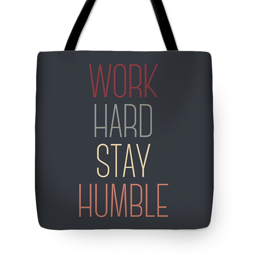 1f4e4d1fd119 Work Hard Stay Humble Quote Tote Bag