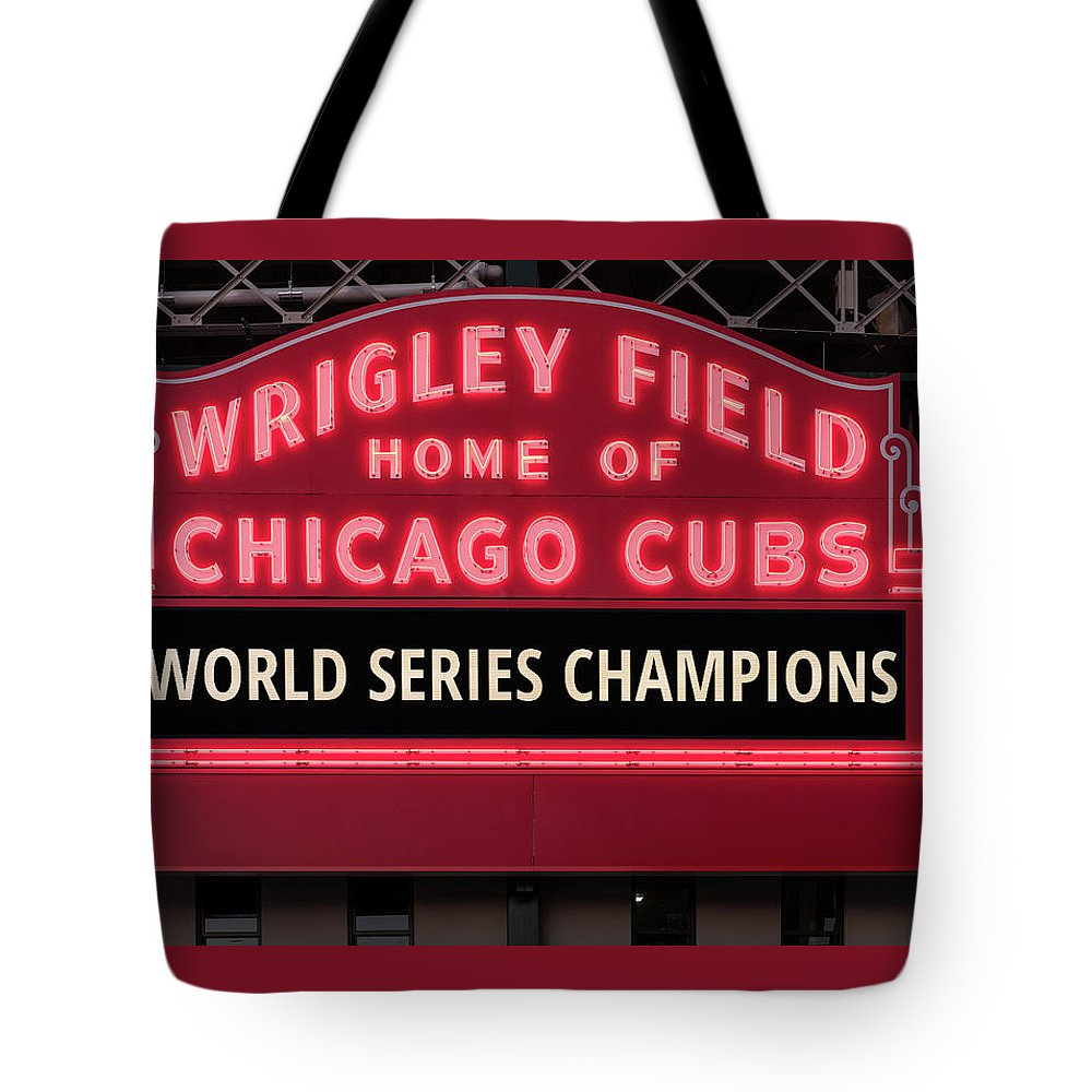 1fff34d09d Chicago Tote Bag featuring the photograph Wrigley Field Marquee Cubs World  Series Champs 2016 Front by