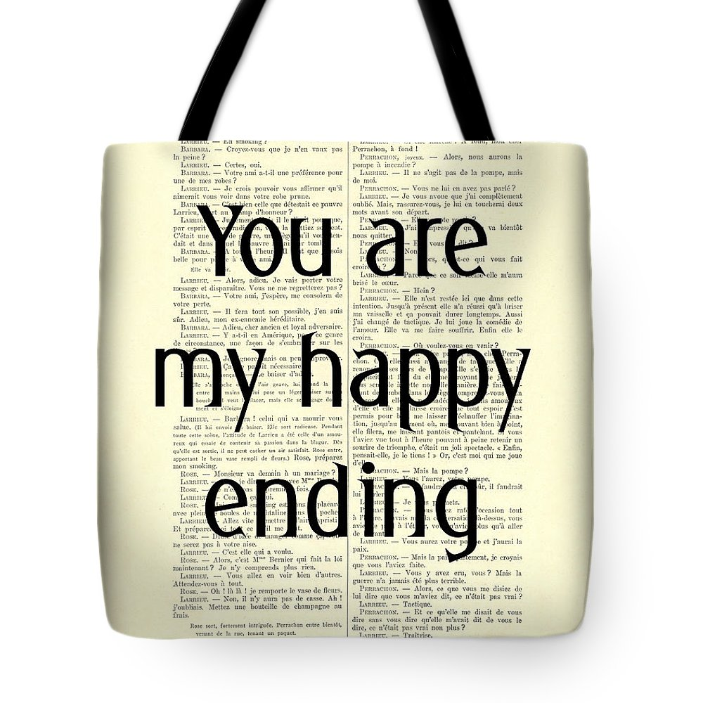 Typography Tote Bag featuring the digital art You Are My Happy Ending by Madame Memento