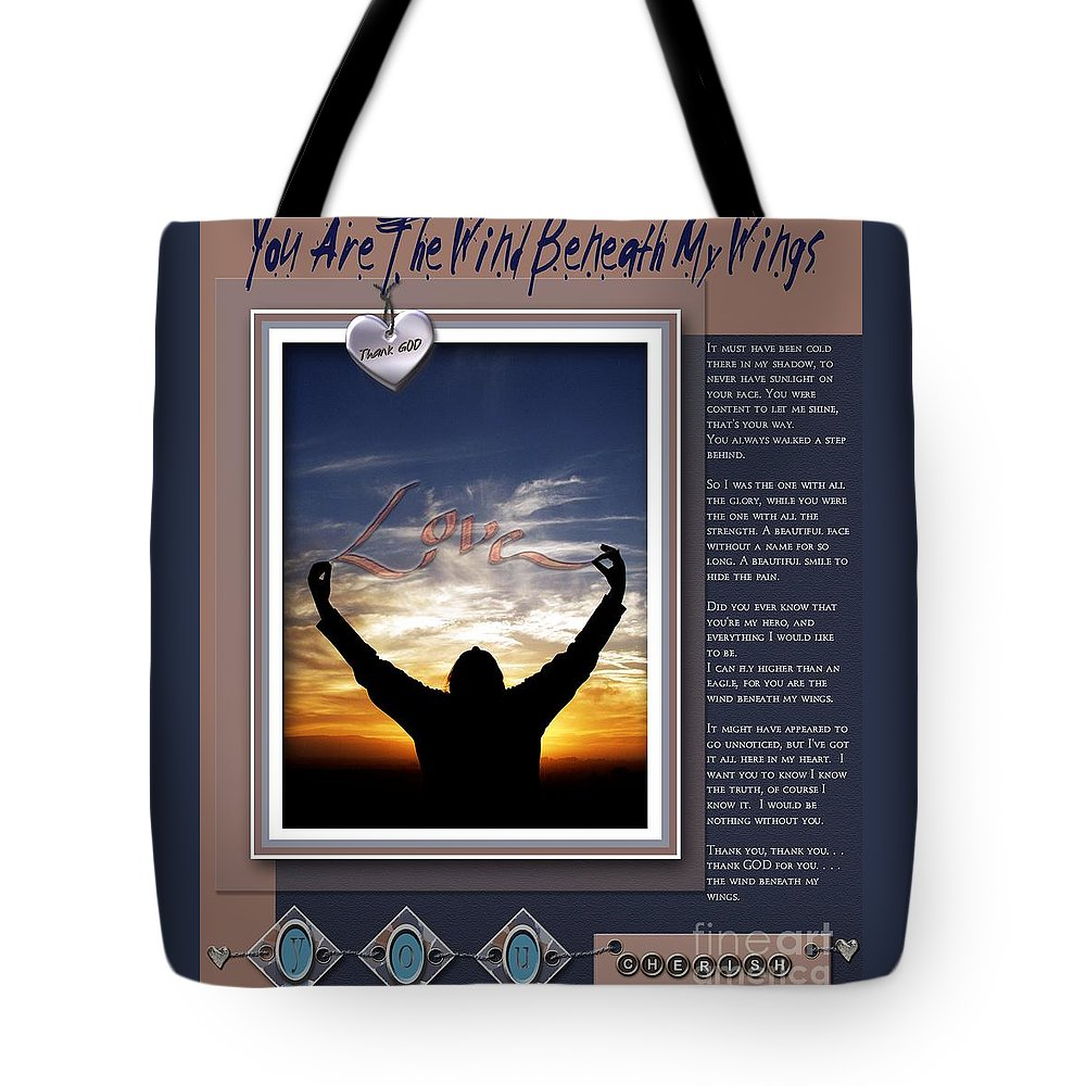 Wind Beneath My Wings Tote Bag featuring the digital art You Are The Wind Beneath My Wings by Kathy Tarochione