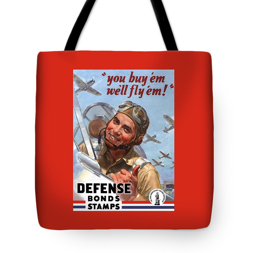 Fighter Pilot Tote Bag featuring the painting You Buy 'em We'll Fly 'em by War Is Hell Store