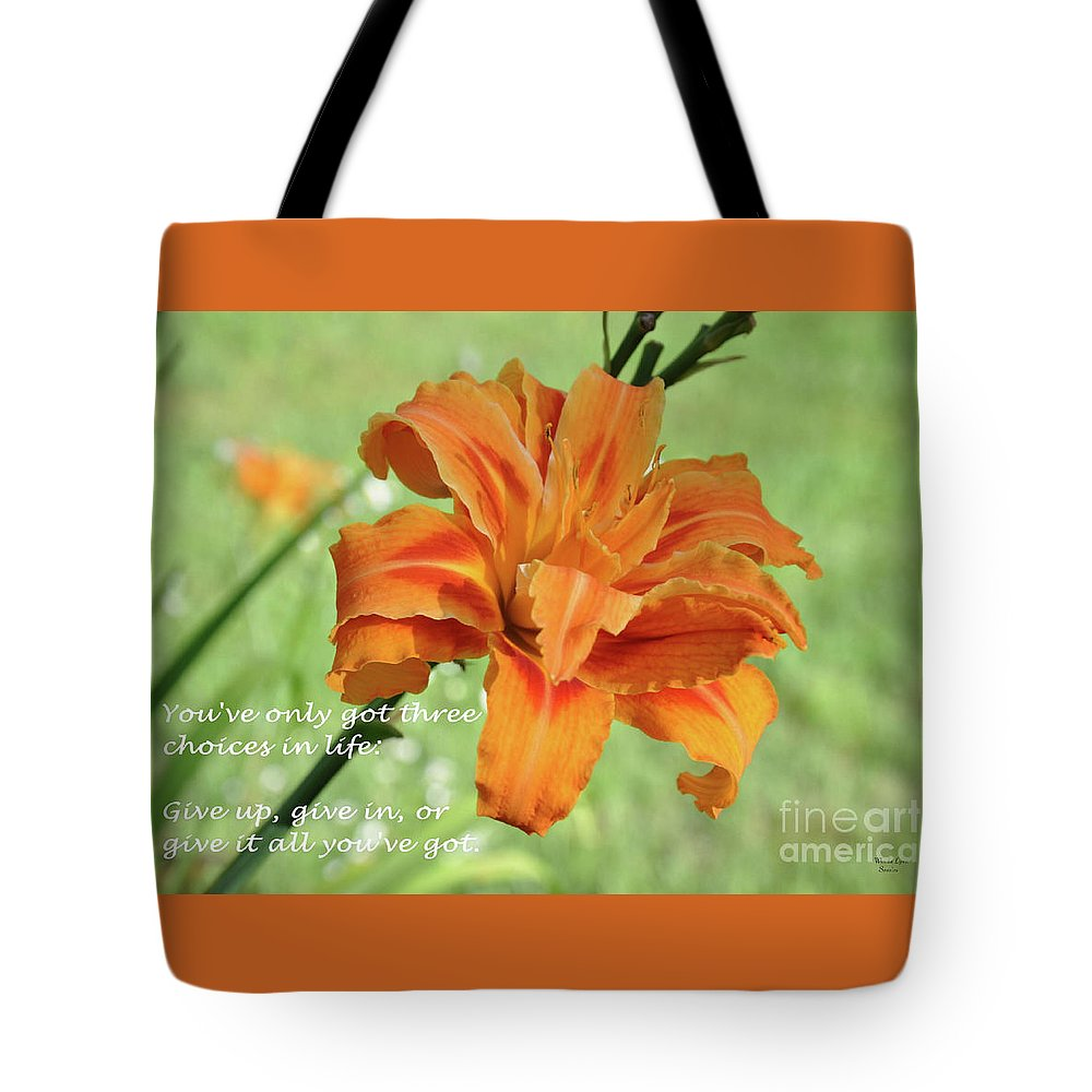 Three Choices Tote Bag featuring the photograph You've Only Got Three Choices by Wanda-Lynn Searles