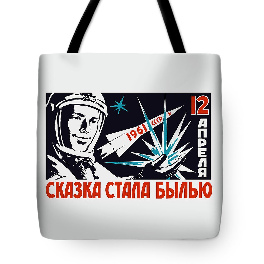 Yuri Gagarin Tote Bag featuring the painting Yuri Gagarin - Vintage Soviet Space Propaganda by War Is Hell Store