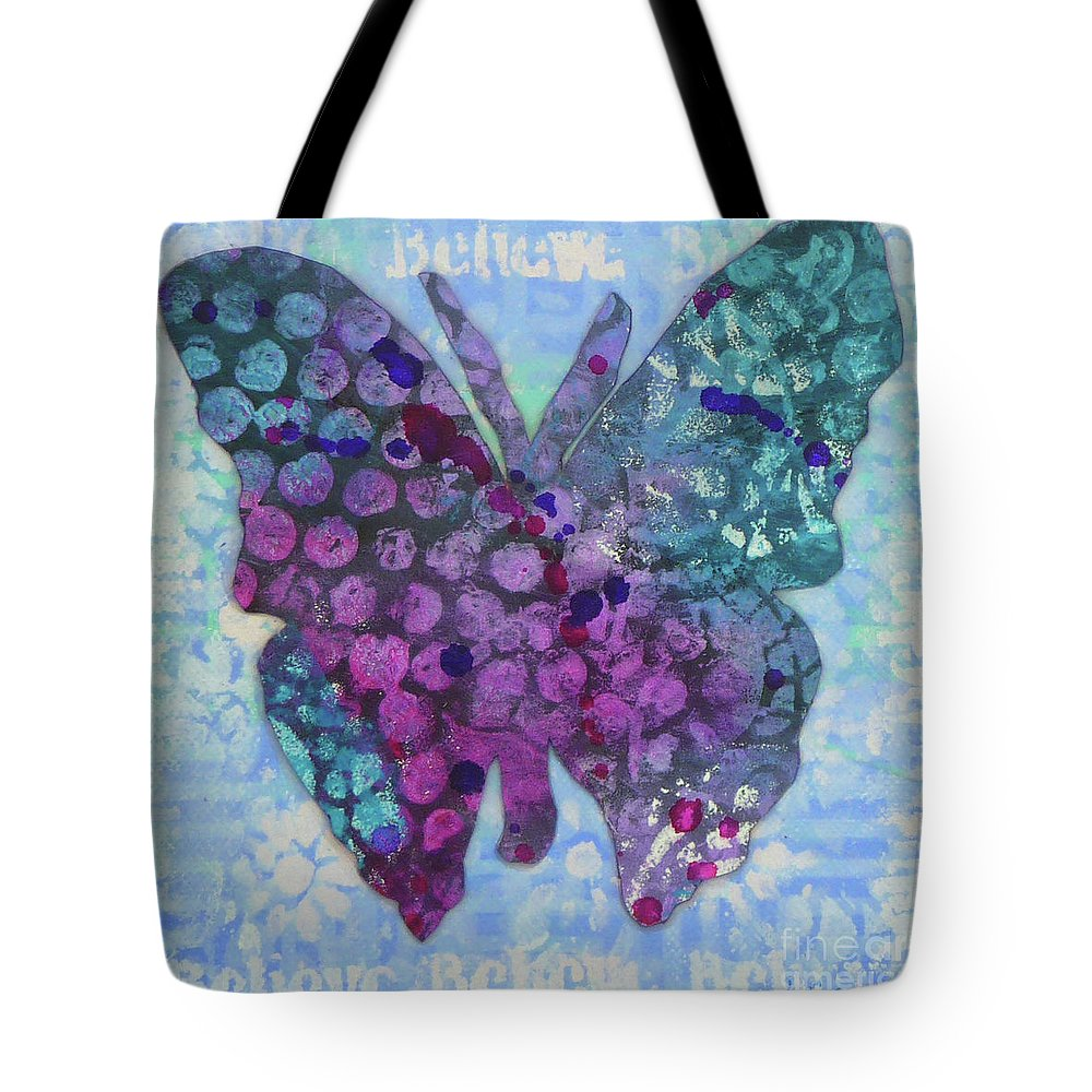 Butterfly Tote Bag featuring the mixed media Believe Butterfly by Lisa Crisman