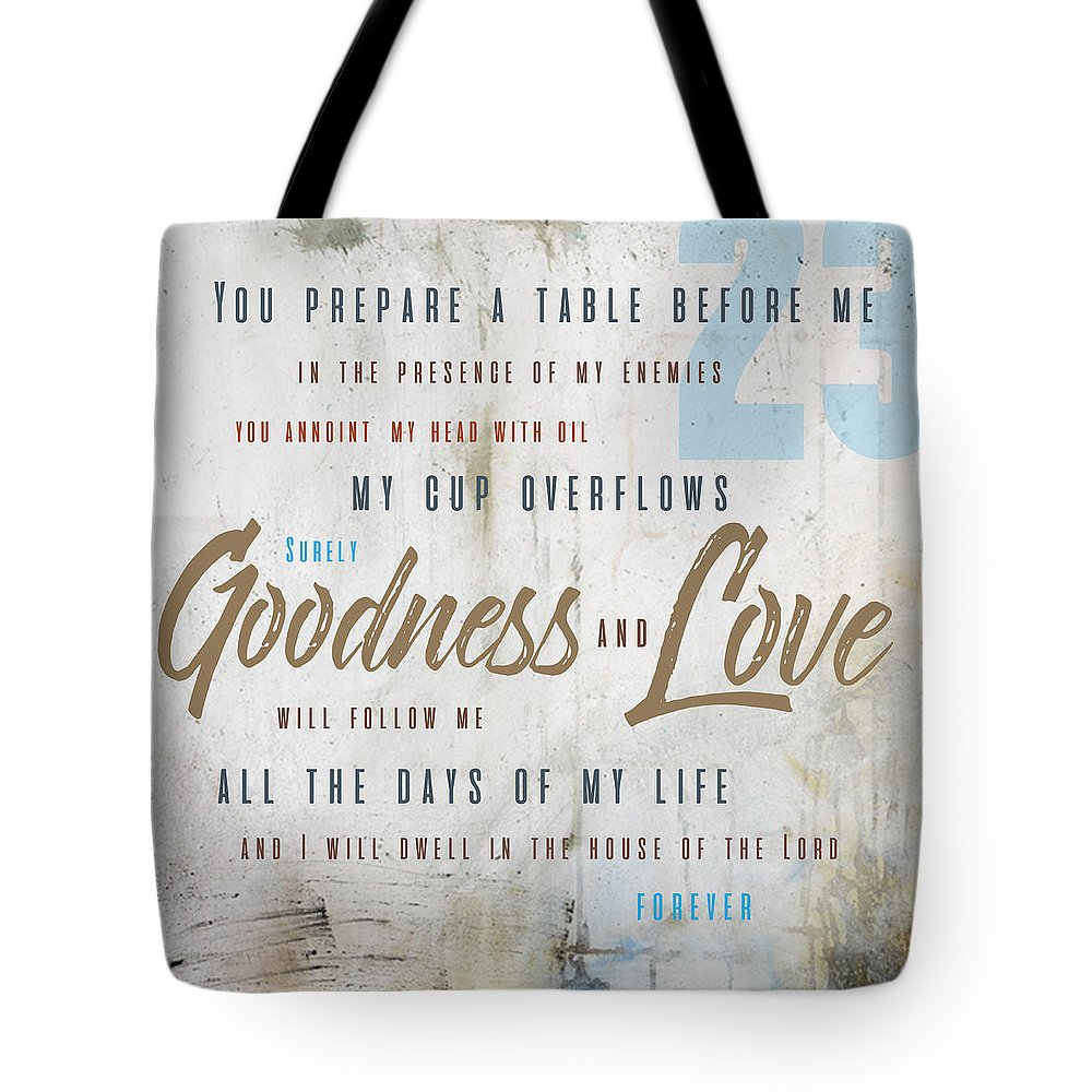 Psalm 23 Tote Bag featuring the digital art Goodness and Love by Claire Tingen