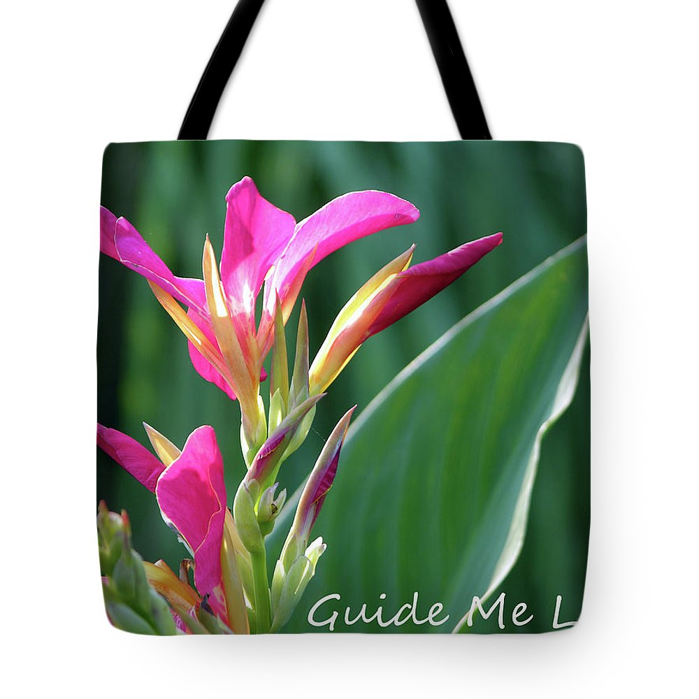Flower Tote Bag featuring the photograph Guide Me Lord by John Lautermilch