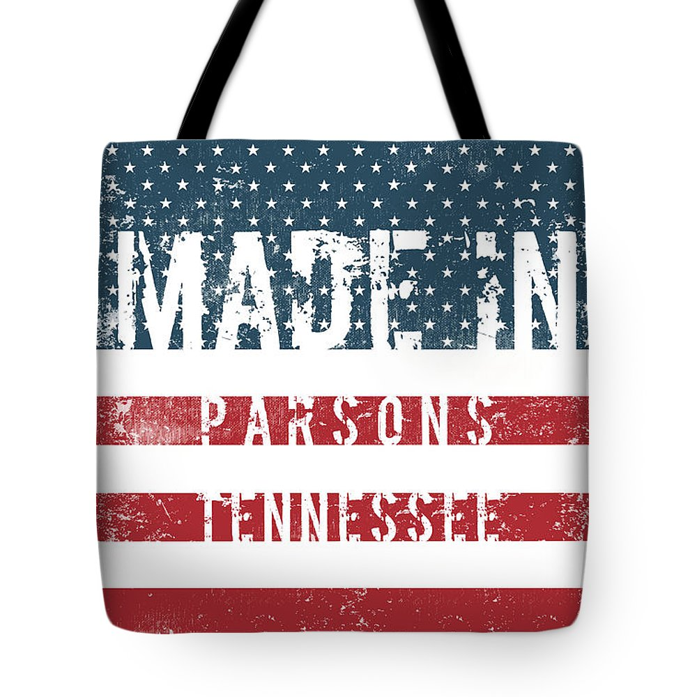 Parsons Tote Bag featuring the digital art Made In Parsons, Tennessee by Tinto Designs