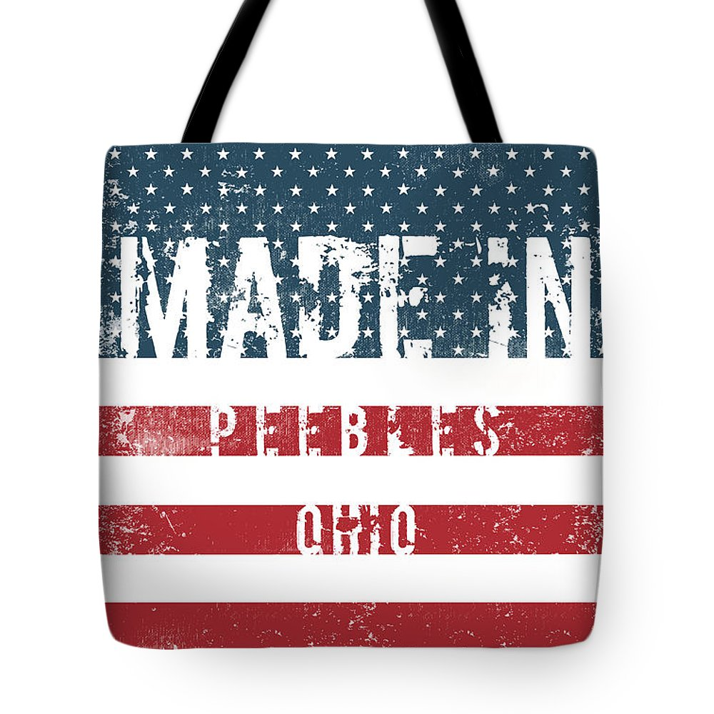 Peebles Tote Bag featuring the digital art Made In Peebles, Ohio by Tinto Designs