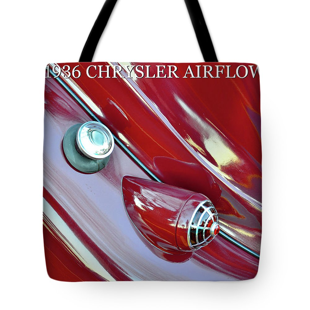 1936 Chrysler Airflow Tote Bag featuring the photograph 1936 Chrysler Airflow B by David Lee Thompson