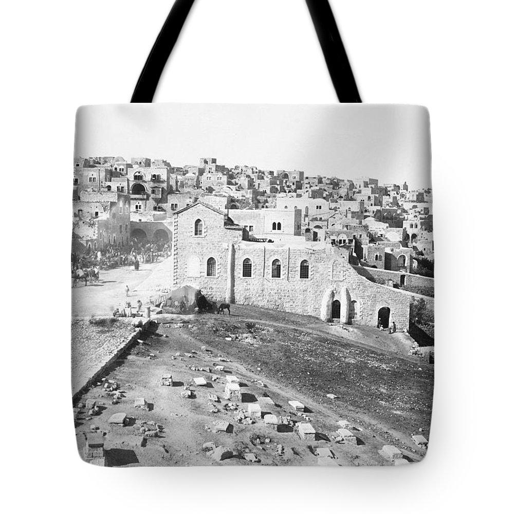 Bethlehem Tote Bag featuring the photograph Bethlehem 19th Century by Munir Alawi