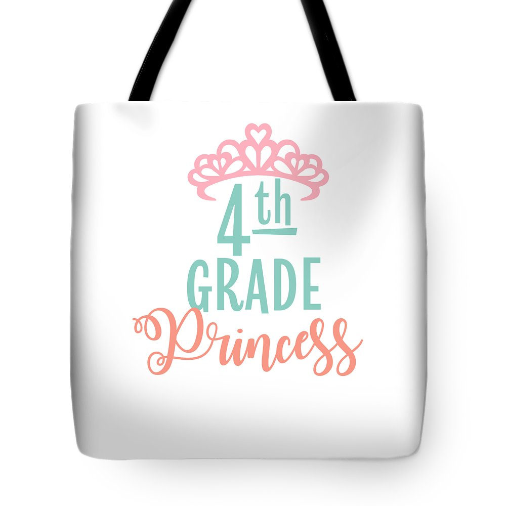 Gift Tote Bag featuring the mixed media 4th Grade Princess Adorable For Daughter Pink Tiara Princess by Cameron Fulton