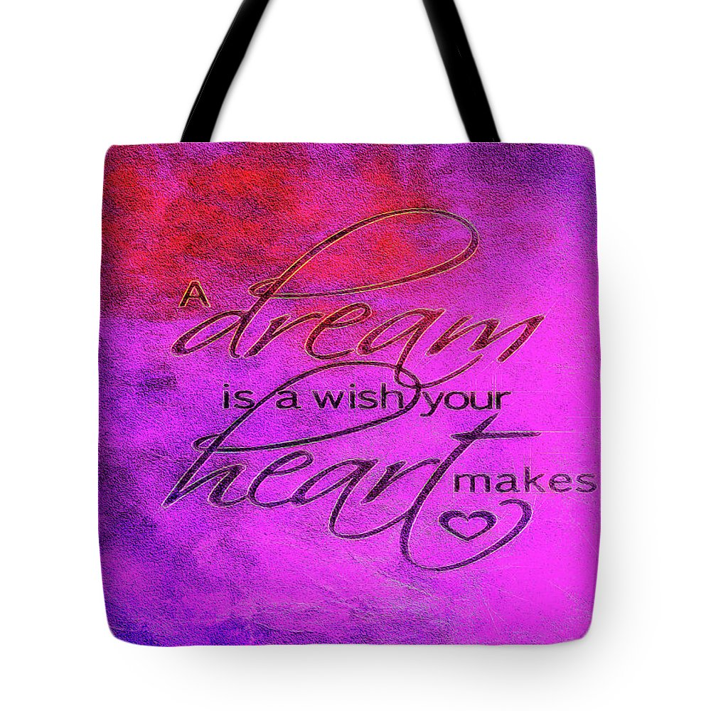Dream Tote Bag featuring the photograph A Dream Is A Wish by Jennifer Stackpole
