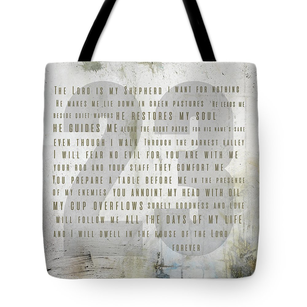 Psalm 23 Tote Bag featuring the digital art Psalm 23 Light by Claire Tingen