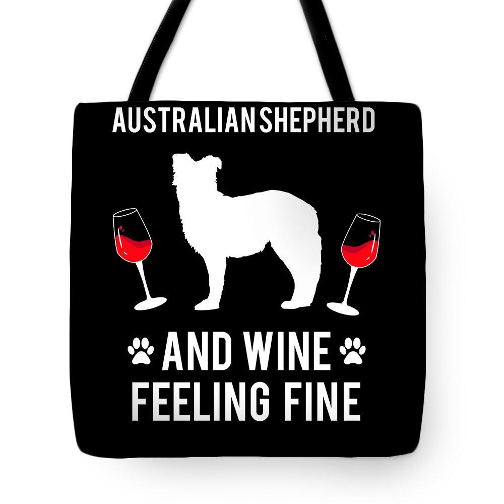 Australian-shepherd Tote Bag featuring the digital art Australian Shepherd And Wine Felling Fine Dog by TeeQueen2603