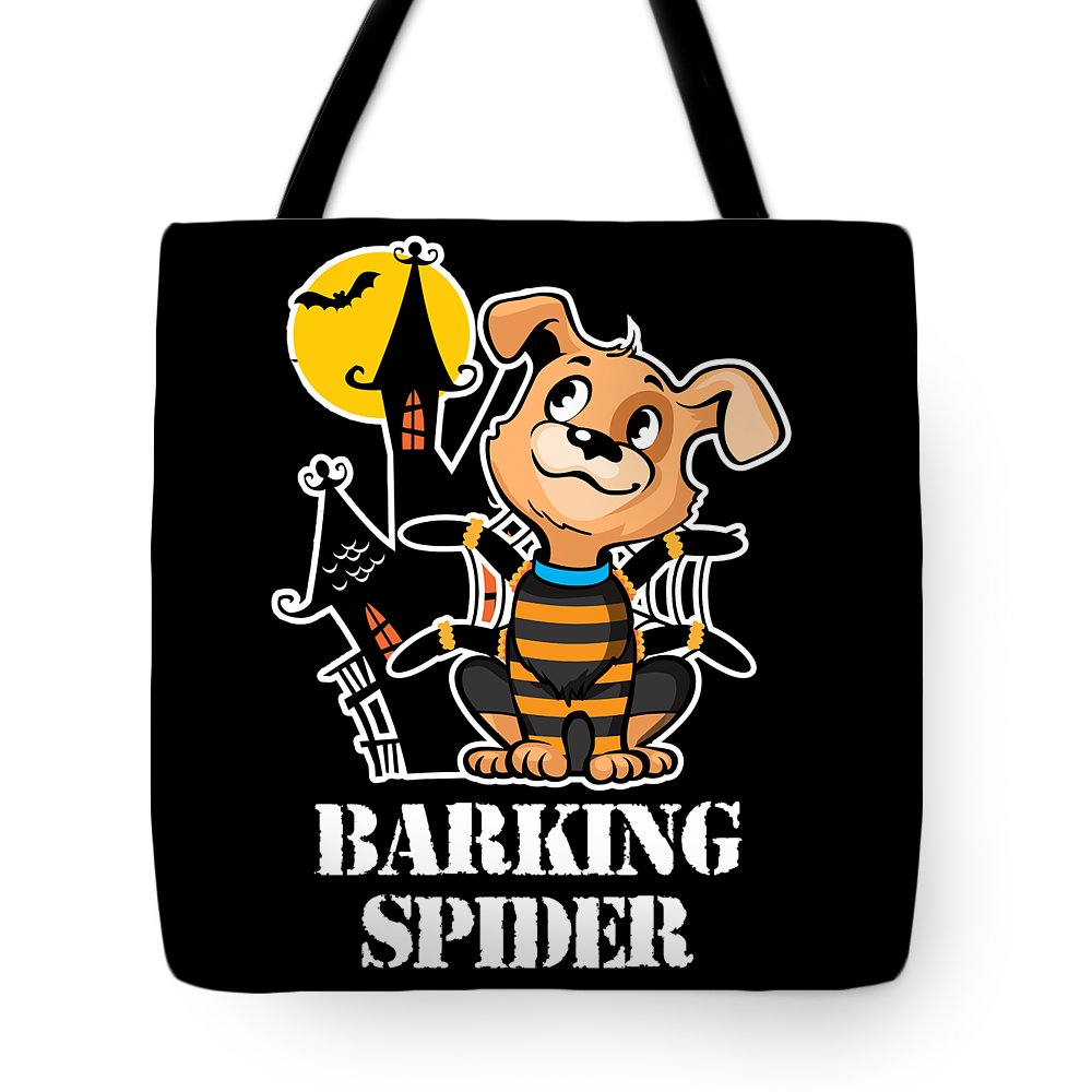 Halloween Tote Bag featuring the digital art Barking Spider Halloween Design For Dog Lovers Dark by Nikita Goel