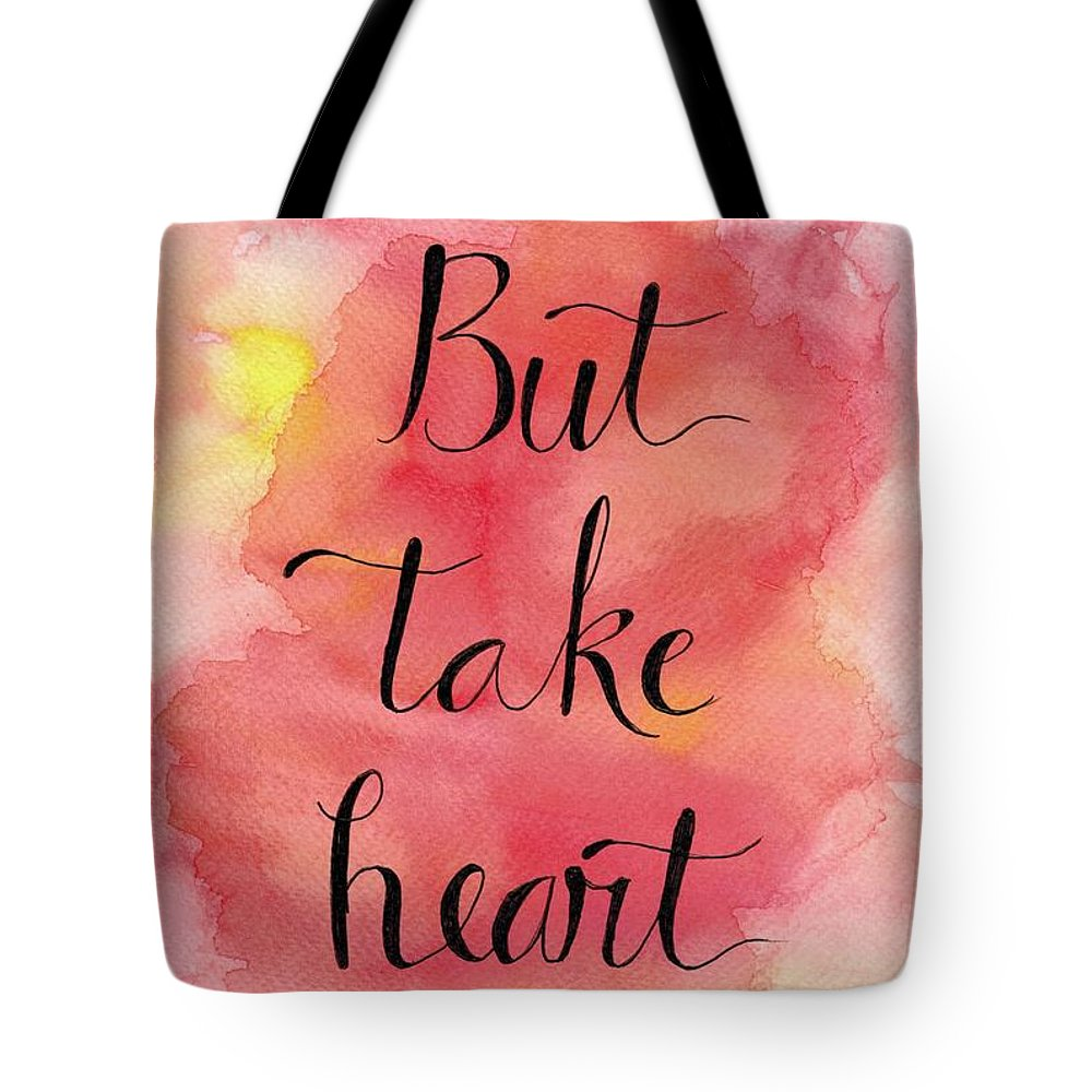 Courage Tote Bag featuring the painting But Take Heart by Elizabeth Vaughn