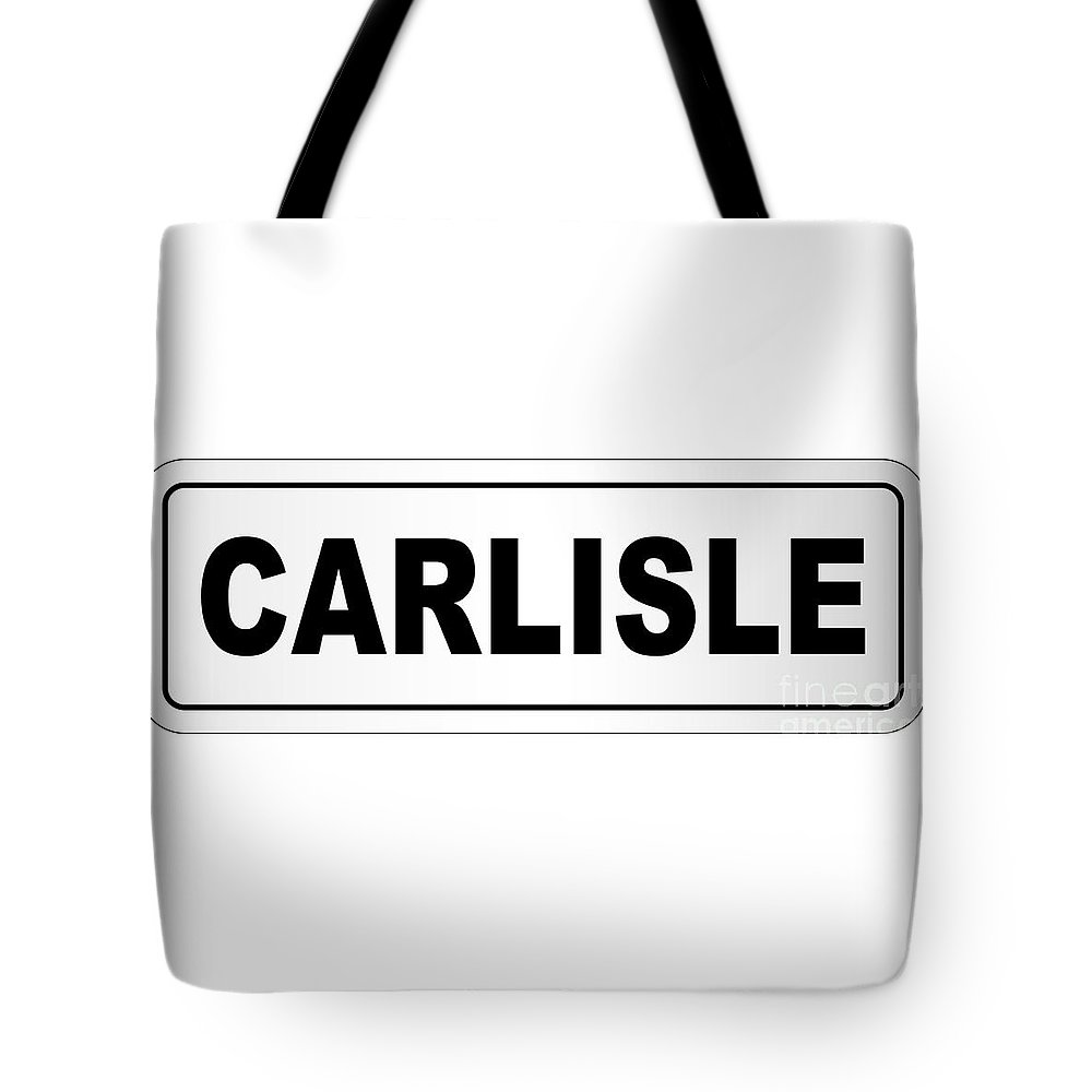 Carlisle Tote Bag featuring the digital art Carlisle City Nameplate by Bigalbaloo Stock