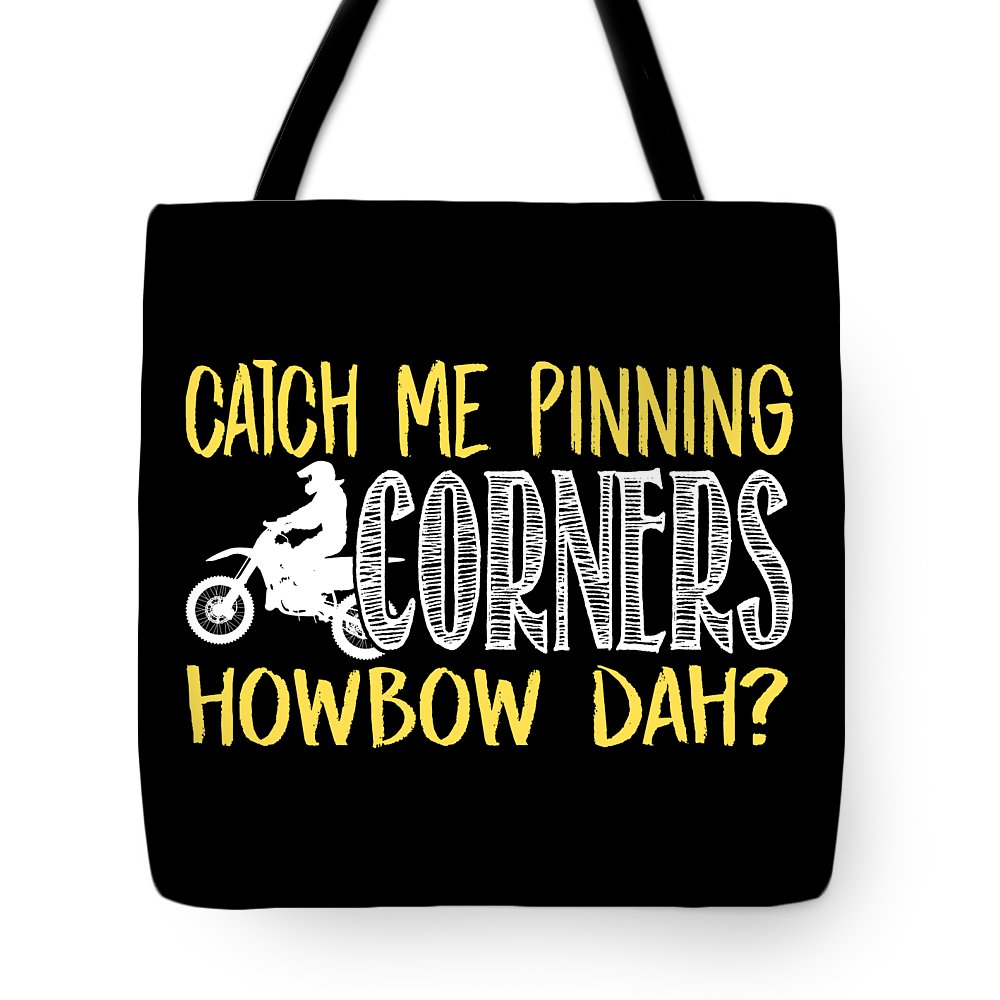 Dirtbike Tote Bag featuring the digital art Catch Me Pinning Corners Howbow Dah Motocross by Passion Loft