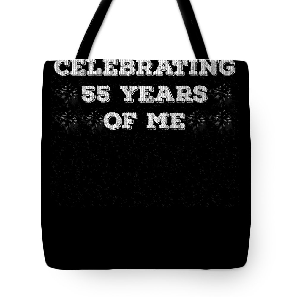 Birthday Tote Bag featuring the digital art Celebrating 55 Years Of Me White by Kaylin Watchorn