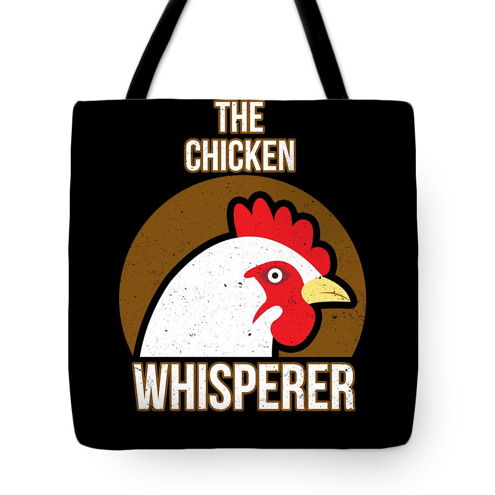 Chicken Tote Bag featuring the digital art Chicken Whisperer by Passion Loft